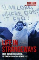 Life in Strangeways - Alan Lord (2015)