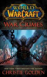 World of Warcraft: War Crimes (2015)