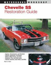 Chevelle SS Restoration Guide, 1964-1972 (ISBN: 9780879385699)