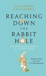 Reaching Down the Rabbit Hole - Allan Ropper, Burrell B. D (2015)
