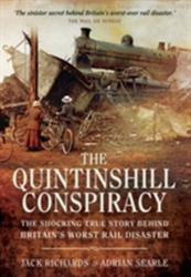 Quintinshill Conspiracy - The Shocking True Story Behind Britain's Worst Rail Disaster (2015)