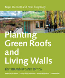 Planting Green Roofs and Living Walls (ISBN: 9780881929119)