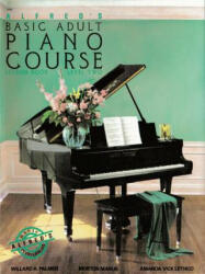 Alfred's Basic Adult Piano Course - Manus Morton, Amanda Vick Lethco, Willard A. Palmer (ISBN: 9780882846347)