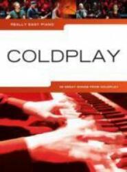 Really Easy Piano - Coldplay (ISBN: 9781783057306)