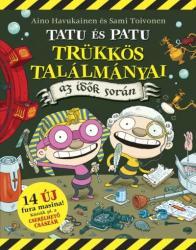 Tatu és Patu trükkös találmányai az idők során (2015)