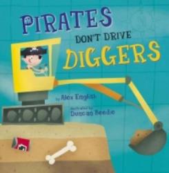 Pirates Don't Drive Diggers - Alex English (2015)