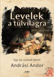 LEVELEK A TÚLVILÁGRA (ISBN: 9786155443213)