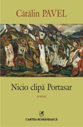 Nicio clipă Portasar (ISBN: 9789732331286)