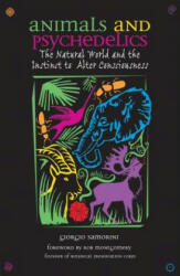 Animals and Psychedelics: The Natural World and the Instinct to Alter Consciousness (ISBN: 9780892819867)