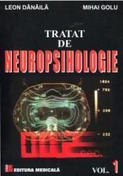 Tratat De Neuropsihologie Vol. 1 - Leon Danaila Mihai Golu (ISBN: 9789733907909)