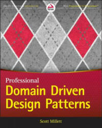 Patterns, Principles, and Practices of Domain-Driven Design - Scott Millett (2015)
