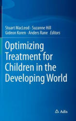 Optimizing Treatment for Children in the Developing World (2015)