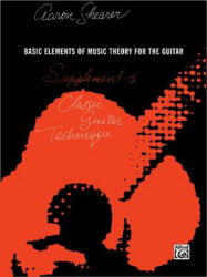 Classic Guitar Technique -- Supplement 2: Basic Elements of Music Theory for the Guitar (ISBN: 9780898987003)