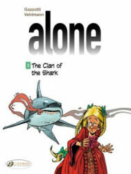 Alone - The Clan of the Shark (2015)