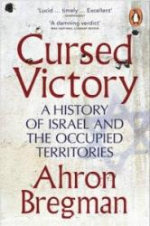 Cursed Victory - A History of Israel and the Occupied Territories (2015)