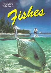 Florida's Fabulous Fishes (ISBN: 9780911977226)
