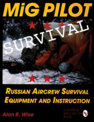 Mig Pilot Survival - Russian Aircrew Survival Equipment and Instruction (2004)