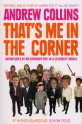 That's Me in the Corner - Andrew Collins (2008)