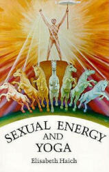 Sexual Energy and Yoga (ISBN: 9780943358031)