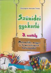 SZÜNIDEI GYAKORLÓ 3. OSZTÁLY (ISBN: 9789635969395)