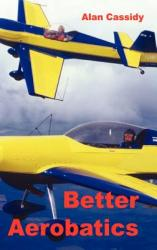 Better Aerobatics (ISBN: 9780954481407)