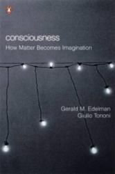 Consciousness - Gerald Edelman (2001)
