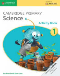 Cambridge Primary Science - Jon Board, Alan Cross (2014)