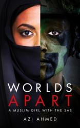 Worlds Apart - A Muslim Girl with the SAS (2015)