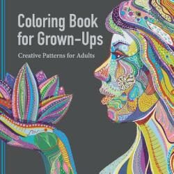 Coloring Book for Grown Ups: Creative Patterns for Adults (2015)