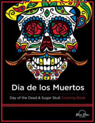 Dia de Los Muertos - Adult Coloring Book Artists (2015)