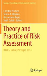 Theory and Practice of Risk Assessment - ICRA 5, Tomar, Portugal, 2013 (2015)