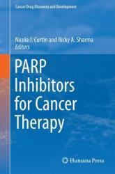 Parp Inhibitors for Cancer Therapy (2015)