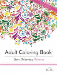 Adult Coloring Book Stress Relieving Patterns (2015)