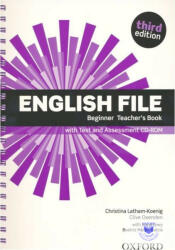 English File: Beginner: Teacher's Book with Test and Assessment CD-ROM - Latham-Koenig Christina; Oxenden Clive; Selingson Paul (ISBN: 9780194501507)