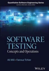 Software Testing - Ali Mili, Fairouz Tchier (2015)
