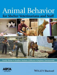 Animal Behavior for Shelter Veterinarians and Staff (2015)