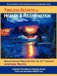Timeless Secrets of Health and Rejuvenation (ISBN: 9780979275753)