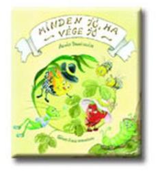 Minden jó ha a vége jó - Almási Panni meséje - (ISBN: 9780001105072)