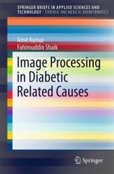 Image Processing in Diabetic Related Causes (2015)