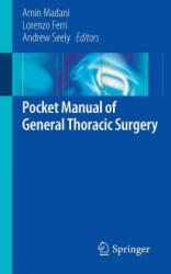 Pocket Manual of General Thoracic Surgery (2015)