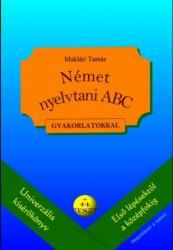 Német nyelvtani ABC gyakorlatokkal (ISBN: 9789638736246)