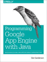Programming Google App Engine with Java (2015)