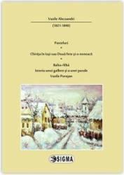 Pasteluri, Chirita in Iasi sau Doua fete si-o neneaca, Balta- Alba, Istoria unui galben si a unei parale, Vasile Porojan. * (ISBN: 9786067270266)