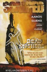 Jason Aaaron, R. M. Guéra, John Paul Leon, Davide Furnó: Scalped Volume 3 - Dead Mothers (ISBN: 9781401219192)