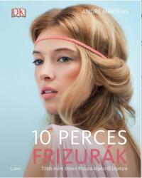 10 perces frizurák (2015)