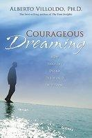 Courageous Dreaming (ISBN: 9781401917579)