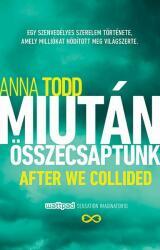 Anna Todd: Miután összecsaptunk (2015)