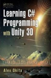 Learning C# Programming with Unity 3D (2014)