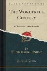 Wonderful Century - Alfred Russel Wallace (2015)