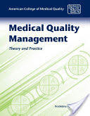 Medical Quality Management - Theory and Practice (2009)